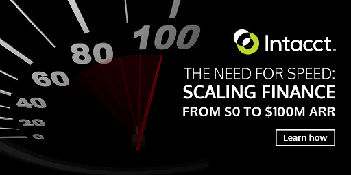 Intacct Blog: Scaling Finance from $0 to $100m in ARR