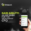 Intacct Blog: Tech-Savvy CFO—Agility, Scalability, and Future-proofing