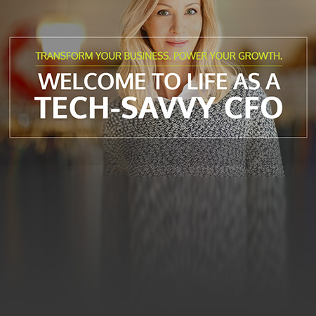 The Tech-Savvy CFO: Embrace technology and stay ahead of the competition